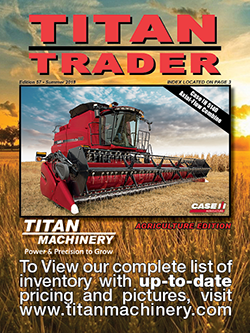Front cover of Summer 2018 Farm Equipment Titan Trader magazine