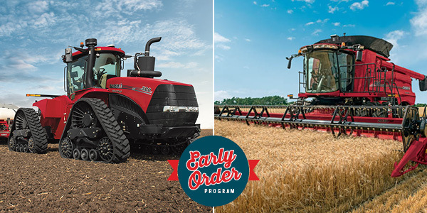 CASE IH EARLY ORDER PROGRAM