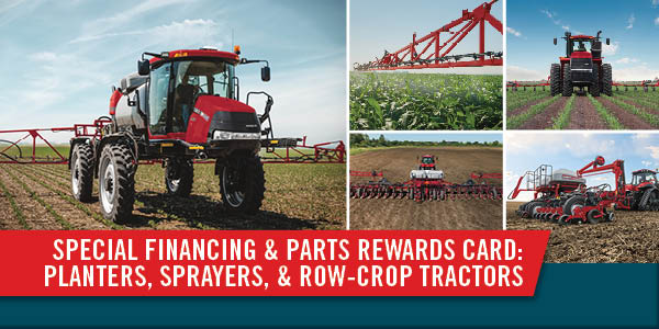 LOW-RATE FINANCING + PARTS REWARD CARD ON SELECT USED PLANTERS, SPRAYERS & ROW CROP TRACTOR PURCHASES